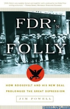 Download ebook FDR's Folly by Jim Powell (.ePUB)