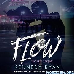 Flow by Kennedy Ryan (.M4B)