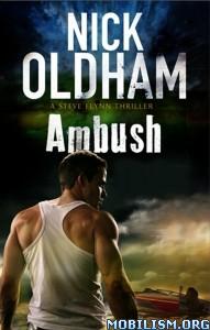 Download ebook Ambush by Nick Oldham (.ePUB)