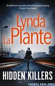 Download ebook Hidden Killers by Lynda La Plante (.ePUB)