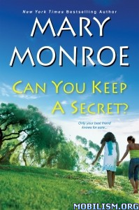 Download ebook Can You Keep a Secret? by Mary Monroe (.ePUB)