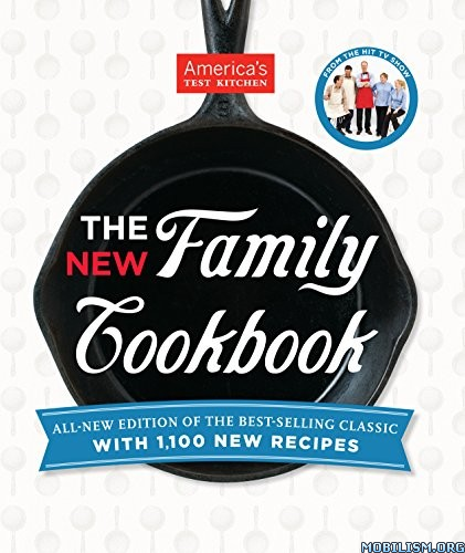 The New Family Cookbook by Editors at America's Test Kitchen