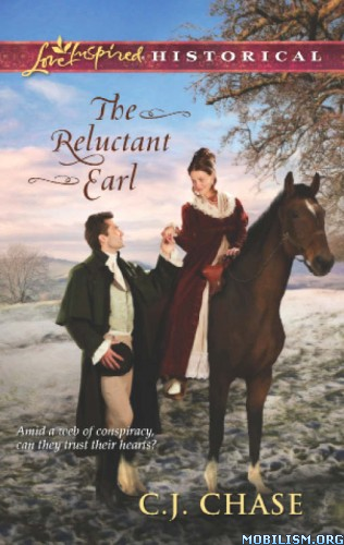 Download The Reluctant Earl by C. J. Chase (.ePUB) (.MOBI)