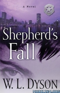 Download ebook Shepherd's Fall by W.L. Dyson (.ePUB)