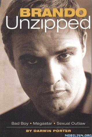 Brando Unzipped: Marlon Brando by Darwin Porter
