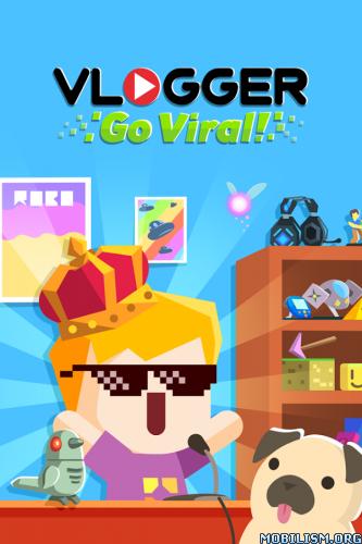Vlogger Go Viral - Clicker v1.10.1 [Mod Money/Unlocked] Apk
