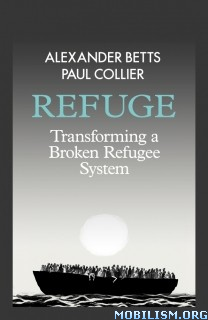Download ebook Refuge by Alexander Betts & Paul Collier (.PDF)