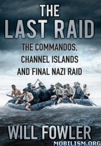 Download ebook The Last Raid by Will Fowler (.ePUB)