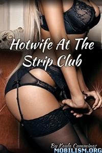 Download ebook Hotwife At The Strip Club by Kayla Cummings (.ePUB)+