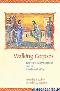 Walking Corpses by Timothy S. Miller, John W. Nesbitt