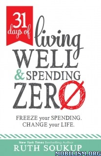 Download ebook 31 Days of Living & Spending Zero by Ruth Soukup (.ePUB)+