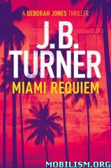 Download ebook Miami Requiem by J.B. Turner (.ePUB)(.AZW)