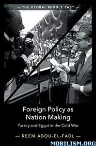 Foreign Policy as Nation Making by Reem Abou-El-Fadl