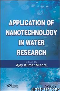Download ebook Nanotechnology Water Research by Ajay Kumar Mishra (.PDF)