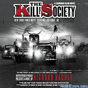 Download ebook The Kill Society (Sandman Slim #9) by Richard Kadrey (.MP3)