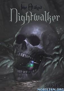 Download Nightwalker by Ime Atakpa (.ePUB)(.MOBI)(.AZW)