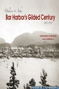 Download ebook Bar Harbor's Gilded... by Lydia Bodman Vandenbergh (.ePUB)