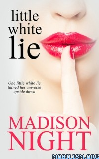Download ebook Little White Lie by Madison Night (.ePUB)