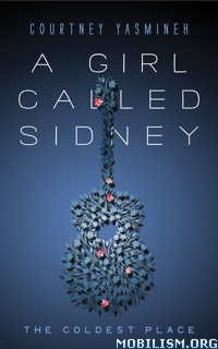 Download ebook A Girl Called Sidney by Courtney Yasmineh (.ePUB)(.MOBI)