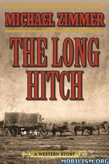 Download ebook The Long Hitch by Michael Zimmer (.ePUB)(.MOBI)
