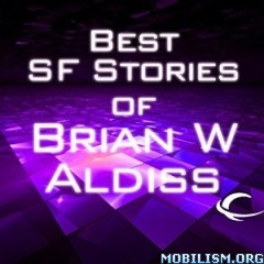 Download ebook Best SF Stories of Brian W Aldiss by Brian Aldiss (.MP3)