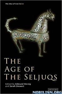 Download ebook Age of the Seljuqs by Sarah Stewart (.ePUB)