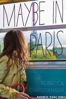 Download ebook Maybe in Paris by Rebecca Christiansen (.ePUB)(.MOBI)