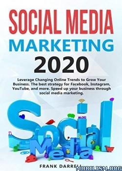 Social Media Marketing 2020 by Frank Darrell