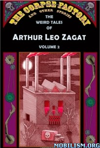 Download ebook The Weird Stories by Arthur Leo Zagat (.ePUB)