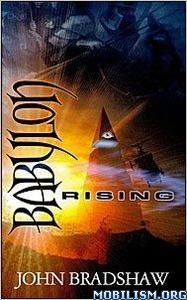 Download ebook Babylon Rising by John Bradshaw (.PDF)