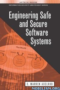 Download ebook Safe & Secure Software Systems by C. Warren Axelrod (.PDF)
