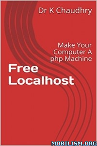 Download ebook Free Localhost by Dr K Chaudhry (.ePUB)