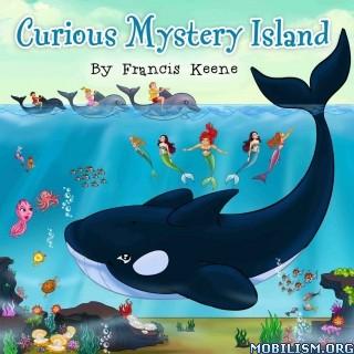 Download ebook Curious Mystery Island by Francis Keene (.ePUB)(.MOBI)