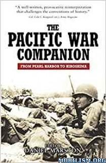The Pacific War Companion by Daniel Marston