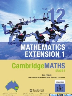 CambridgeMATHS Stage 6 Math Ext. 1 Year 12 by Bill Pender