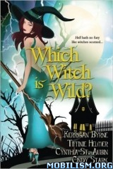 Download ebook Which Witch is Wild by Kerrigan Byrne et al. (.ePUB)