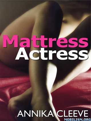Download Mattress Actress by Annika Cleeve (.ePUB)(.MOBI)