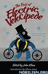 Download ebook The Best of Electric Velocipede by John Klima (.ePUB)