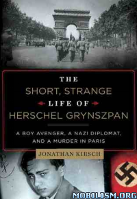 Download ebook The Short, Strange Life of..... by Jonathan Kirsch (.ePUB)