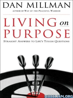 Download ebook Living on Purpose by Dan Millman (.ePUB)