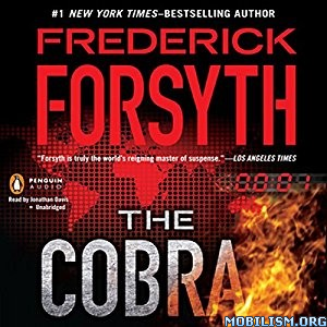 Download ebook The Cobra by Frederick Forsyth (.MP3)