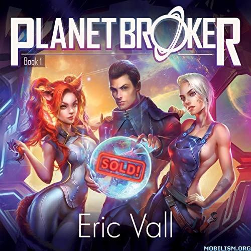 Planet Broker by Eric Vall (.M4B)