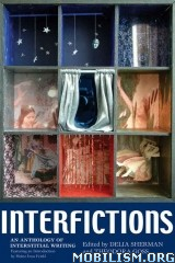 Download ebook Interfictions Anthologies by Delia Sherman et al (.ePUB)