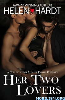 Download Her Two Lovers by Helen Hardt (.ePUB)(.MOBI)