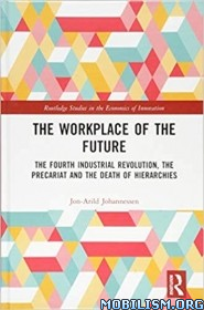 The Workplace of the Future by Jon-Arild Johannessen