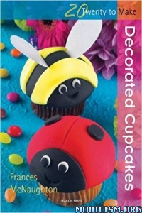 Download ebook Decorated Cup Cakes by Frances McNaughton (.ePUB)