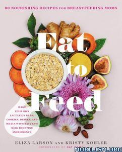 Eat to Feed by Eliza Larson, Kristy Kohler