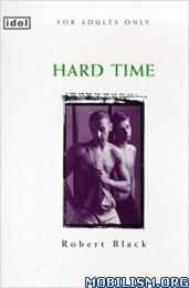 Download Hard Time by Robert Black (.ePUB)(.MOBI)