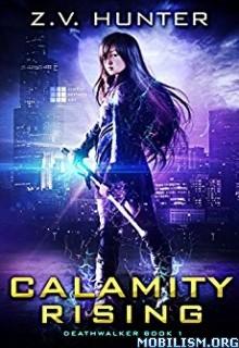 Download Calamity Rising by Z.V. Hunter (.ePUB)