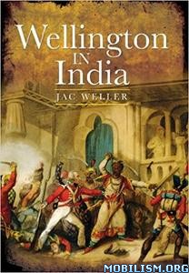 Download ebook Wellington in India by Jac Weller (.ePUB)